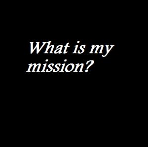 What is my mission