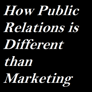 how-public-relations-is-different-than-marketing