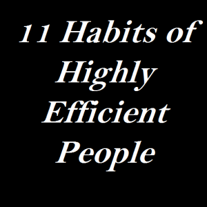 11-habits-of-highly-efficient-people