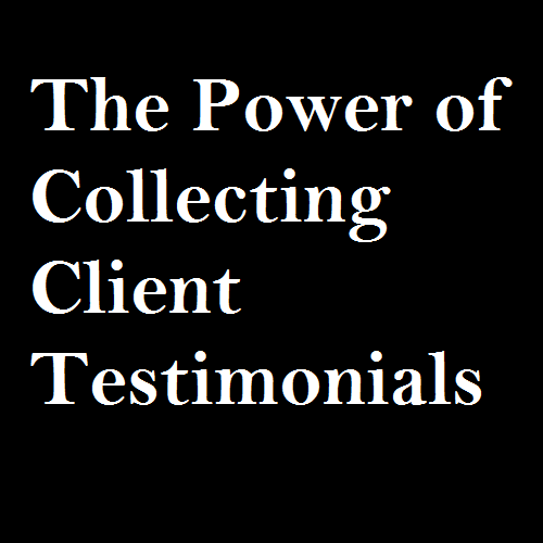 the-power-of-collecting-client-testimonials