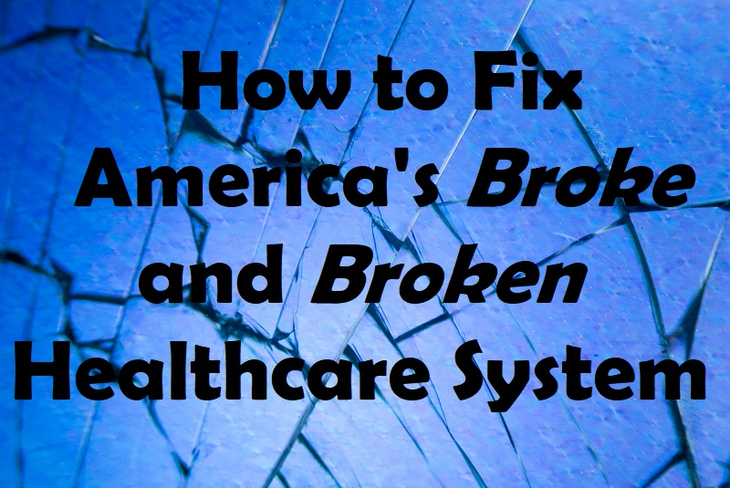 Bennis Inc  | How to Fix America's Broke and Broken Healthcare