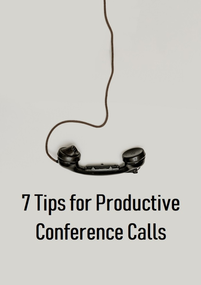 7 Tips for Productive Conference Calls