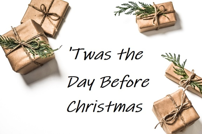 twas the day before christmas